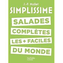 SIMPLISSIME #6 LES SALADES COMPLÈTES LES PLUS FACILES DU MONDE