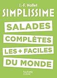 Simplissime - Salades complètes les plus faciles du monde (French Edition)
