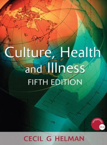 Culture, Health and Illness (Hodder Arnold Publication) 5th Edition( Paperback ) by Helman, Cecil G. published by Trans-Atlantic Publications, Inc.