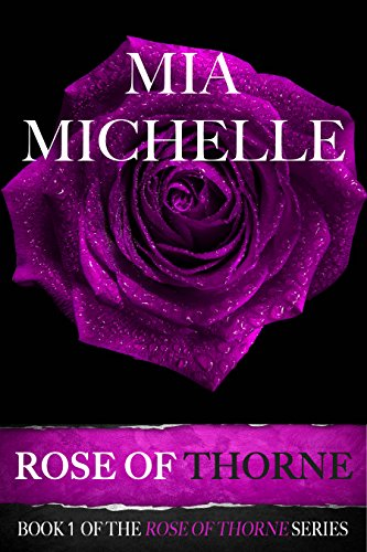 Rose of Thorne: Rose of Thorne (Book 1) (Rose of Thorne series)