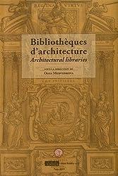 Bibliothèques d'architecture : Edition français-anglais