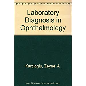 Laboratory Diagnosis in Ophthalmology