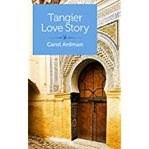 Tangier Love Story: Jane Bowles, Paul Bowles, and Me (Kindle Single)