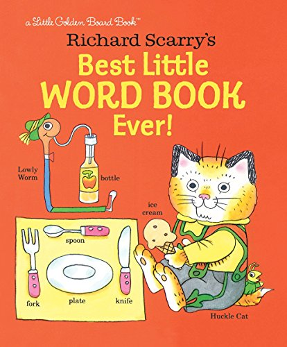 Richard Scarry's Best Little Word Book Ever! (Little Golden Board Book)