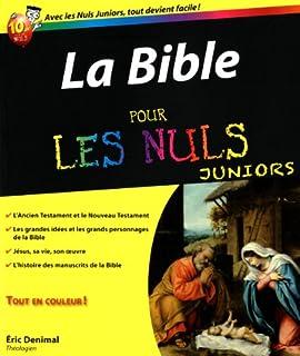 La Bible pour les nuls juniors, Denimal, Eric