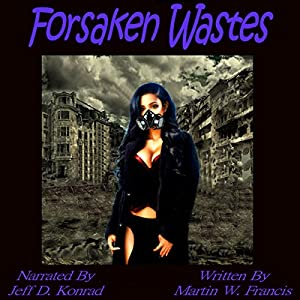 Forsaken Wastes Audiobook