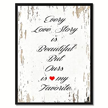 Love story is beautiful Inspirational Saying Home Décor Wall Art Gift