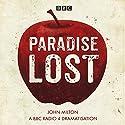 Paradise Lost Hörbuch von John Milton Gesprochen von: Frances Barber, full cast, Ian McKellen