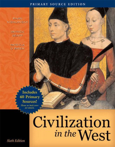 Civilization in the West, Combined Volume, Primary Source Edition (with Study Card) (6th Edition) (Myhistorylab (Access