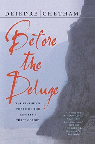 Download Before the Deluge: The Vanishing World of the Yangtze's Three Gorges pdf