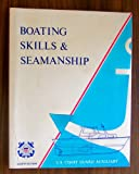 Boating Skills and Seamanship, U. S. Coast Guard, Auxiliary Staff, 0930028007