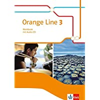 Orange Line 3: Workbook mit Audio-CD Klasse 7 (Orange Line. Ausgabe ab 2014)