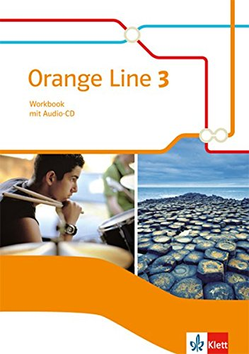 Orange Line 3: Workbook mit Audio-CD Klasse 7 (Orange Line. Ausgabe ab 2014)