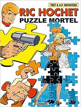 Ric Hochet Tome 74 Puzzle Mortel Amazon Fr Duchateau Tibet Livres