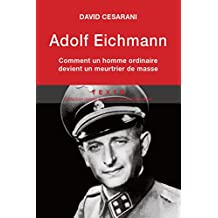 Adolf Eichmann (French Edition)