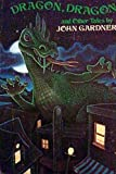 Dragon, Dragon and Other Timeless Tales, John Gardner, 0394831225