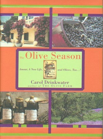 2004 Olive - The Olive Season by Carol Drinkwater (2004-05-25)