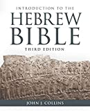 Introduction to the Hebrew Bible: Third Edition