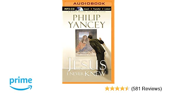 The jesus i never knew philip yancey bill richards 0889290313843 the jesus i never knew philip yancey bill richards 0889290313843 amazon books fandeluxe Images