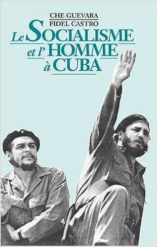 Livre gratuits Le Socialisme et l'Homme a Cuba pdf, epub ebook