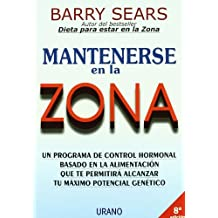 Mantenerse en la Zona / Mastering the Zone
