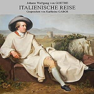 Italienische Reise Hörbuch