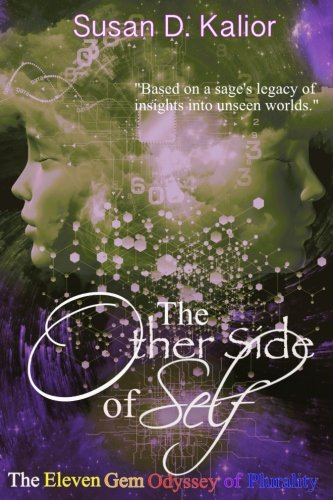 The Other Side of Self: The Eleven Gem Odyssey of Plurality (The Other Side Series) (Volume 3)
