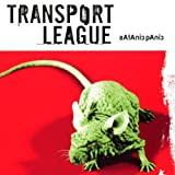 Satanic Panic by Transport League (2000-03-07)