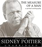 Front cover for the book The Measure of A Man : A Spiritual Autobiography by Sidney Poitier