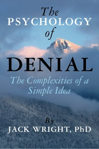 The Psychology of Denial: The Complexities of a Simple Idea PDF