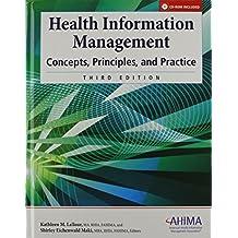 Health Information Management: Concepts, Principles, and Practice W/Wkbk