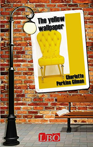 Download The Yellow Wallpaper (The pleasure of reading) book pdf | audio id:xqqty5l