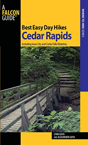 Best Easy Day Hikes Cedar Rapids: Including Iowa City And Cedar Falls/Waterloo (Best Easy Day Hikes - Stores In City Sd Rapid