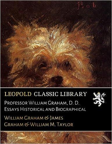 La Libreria Descargar Utorrent Professor William Graham, D. D. Essays Historical And Biographical Epub Torrent