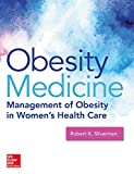 Obesity Medicine: Management of Obesity in Women's Health Care