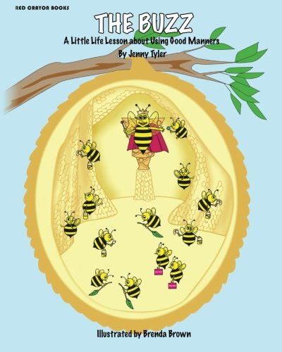 Download The Buzz: A Little Life Lesson About Using Good Manners pdf epub