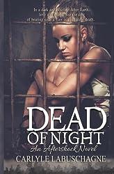 Dead of Night (Aftershock novel) (Volume 1)