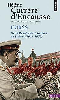 L'URSS, de la révolution à la mort de Staline : 1917-1953