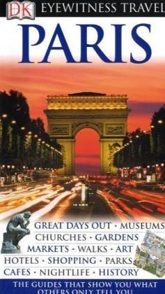 Paris (DK Eyewitness Travel Guide)