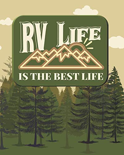 RV Life is the Best Life: 2019 Daily Planner for RVers and Campers ()
