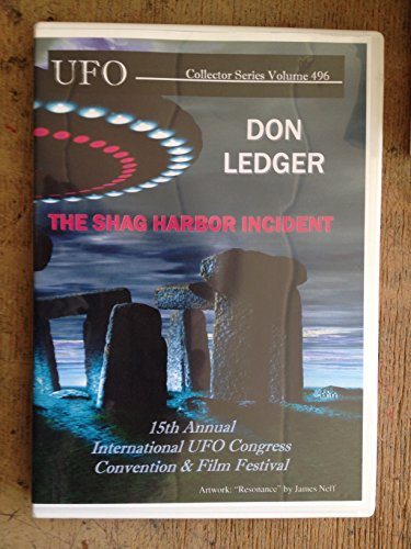 DON LEDGER : THE SHAG HARBOR INCIDENT ufo collector series vol 496