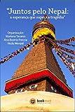 capa de Juntos pelo Nepal: a esperança que supera a tragédia