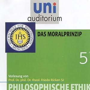 Das Moralprinzip (Uni-Auditorium) Hörbuch