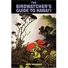 The Birdwatcher's Guide to Hawaii