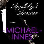 Appleby's Answer: An Inspector Appleby Mystery | Michael Innes
