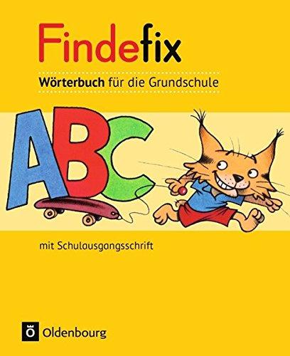 Findefix - Deutsch - Aktuelle Ausgabe: Wörterbuch in Schulausgangsschrift