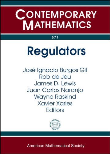 Regulators: Regulators III Conference, July 12-22, 2010, Barcelona, Spain (Contemporary Mathematics)