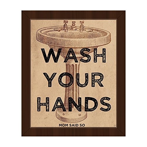 Wash Your Hands Mom Said So - Black Text Saying Quote with Pedestal Sink Mom's Bathroom Rules for Kids Children Wall Art Print on Canvas with Espresso Frame (Pedestal Frame Poster)