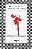 Yo, Pierre Riviere, Habiendo Degollado a Mi Madre, a Mi Hermana y a Mihermano, Michel Foucault, 8483107309