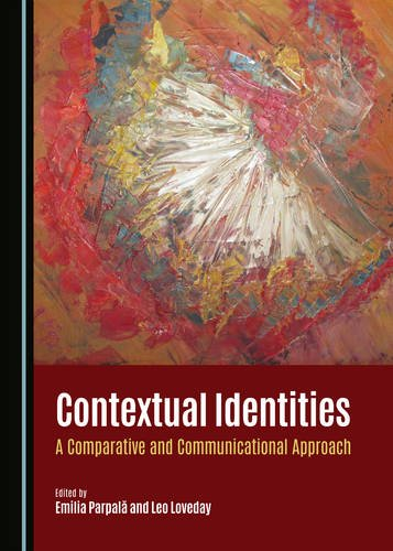 Download Contextual Identities: A Comparative and Communicational Approach PDF
